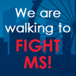 We are walking to fight MS